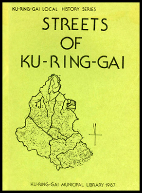 Cover shot of Streets of Ku-ring-gai - Local History Series